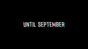 Until September video