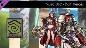 Ambient DM DLC - (Music) Dark Heroes video