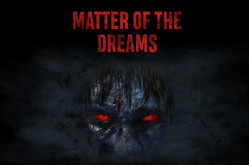 Matter of the Dreams video