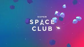 Super Space Club video
