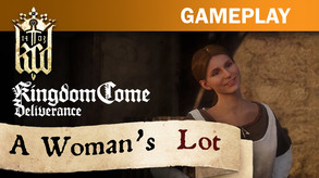Kingdom Come: Deliverance – A Woman's Lot (DLC) video