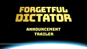 Forgetful Dictator video