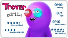 Trover Saves the Universe video