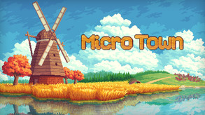 MicroTown video