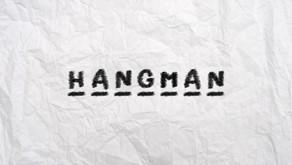 HANGMAN video