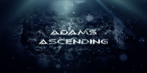 Adam's Ascending video