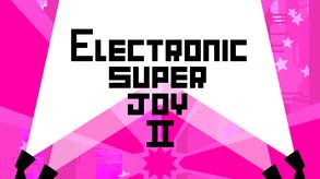Electronic Super Joy 2 video