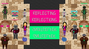 Reflecting Reflections video