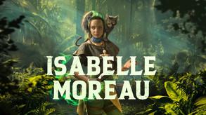 Isabelle Moreau reveal trailer