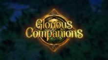 Glorious Companions video