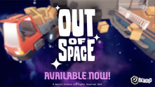 Out of Space video