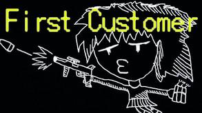 First Customer video