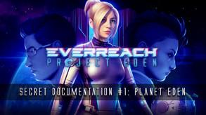 Everreach: Project Eden video