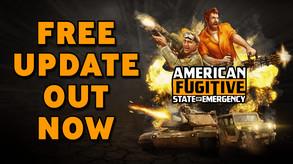 American Fugitive: State of Emergency Update - Trailer