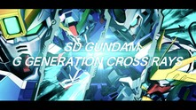 SD Gundam G Generation Cross Rays video