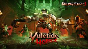 Killing Floor 2: Yuletide Horror Update