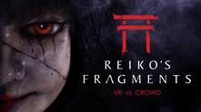 Reiko's Fragments video
