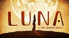 LUNA The Shadow Dust video