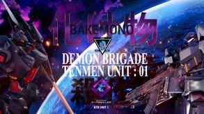 Bakemono - Demon Brigade Tenmen Unit 01