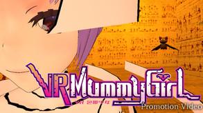 VR Mummy Girl