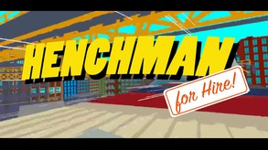 Henchman For Hire