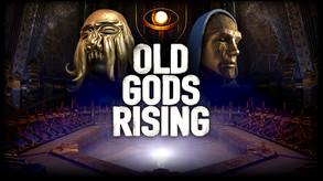 Old Gods Rising video