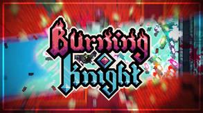 Burning Knight video
