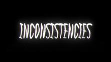 Inconsistencies video