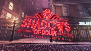 Shadows of Doubt video