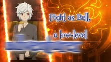 Is It Wrong to Try to Pick Up Girls in a Dungeon? Infinite Combate video