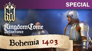Kingdom Come: Deliverance - Bohemia 1403