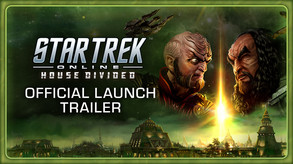 Star Trek Online: House Divided - Official Launch Trailer