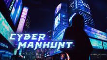 Cyber Manhunt video