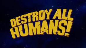 Destroy All Humans! video