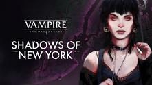 Vampire: The Masquerade - Shadows of New York video
