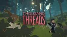 Thousand Threads video