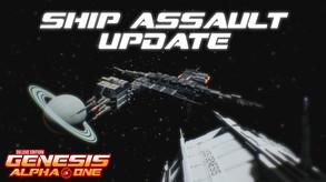 Genesis Alpha One - Ship Assault Update