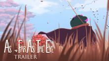 As Far As The Eye video
