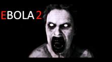 EBOLA 2 video