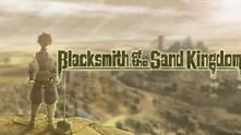 Blacksmith of the Sand Kingdom video