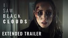 I Saw Black Clouds video