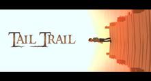 Tail Trail video