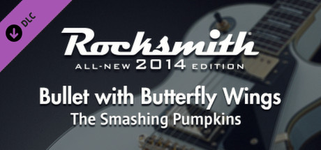 "Rocksmith® 2014 – The Smashing Pumpkins - ""Bullet with Butterfly Wings"""