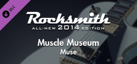 """Rocksmith® 2014 – Muse - """"Muscle Museum"""""""