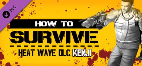 Heat Wave DLC - Kenjis pack