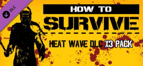 Heat Wave DLC - x 3 pack