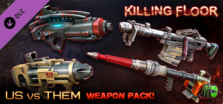 Killing Floor - Community Weapons Pack 3 - Us Versus Them Total Conflict Pack