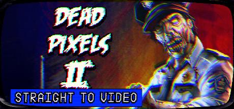 Dead Pixels II on Steam