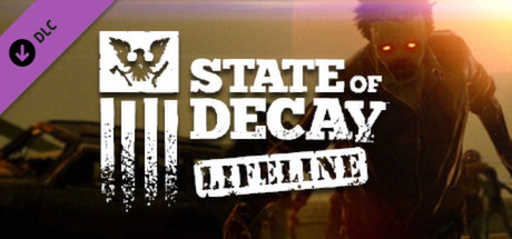 State of Decay - Lifeline