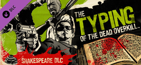 The Typing of The Dead: Overkill - Shakespeare DLC